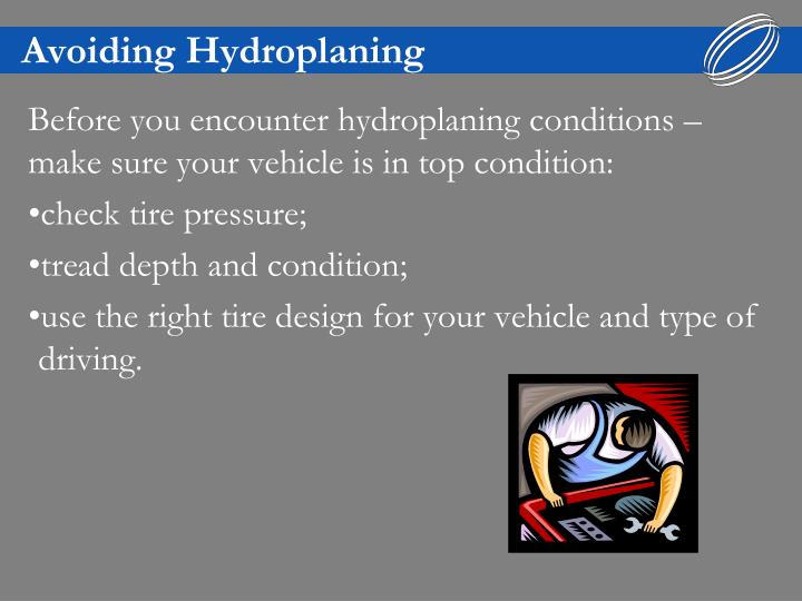 Avoiding Hydroplaning