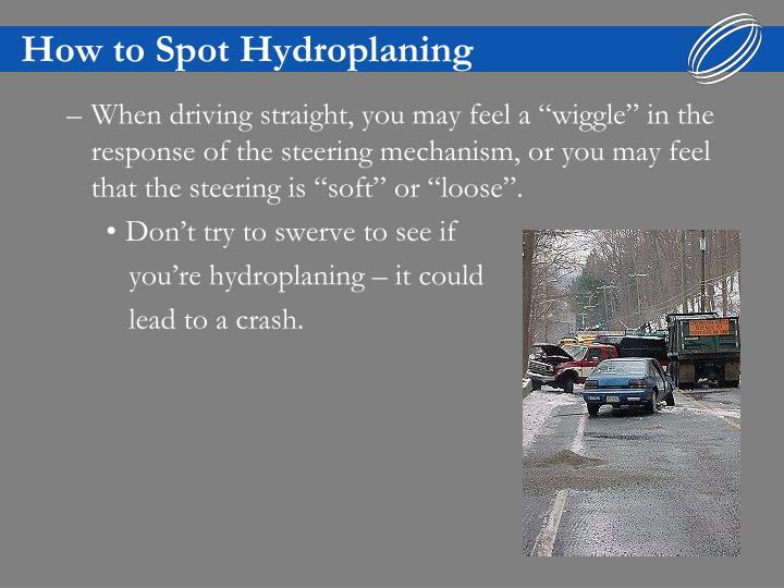 How to Spot Hydroplaning