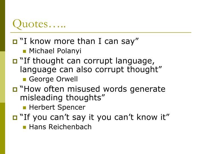 Quotes…..