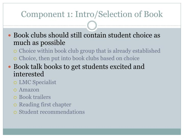 Component 1: Intro/Selection of Book