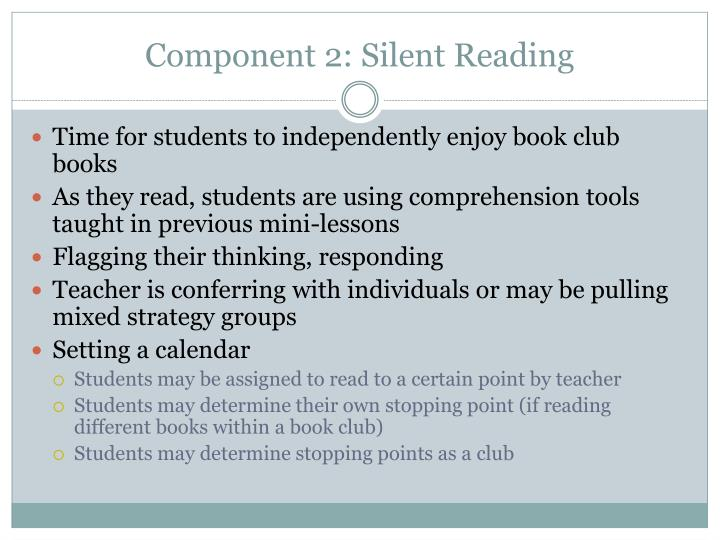 Component 2: Silent Reading