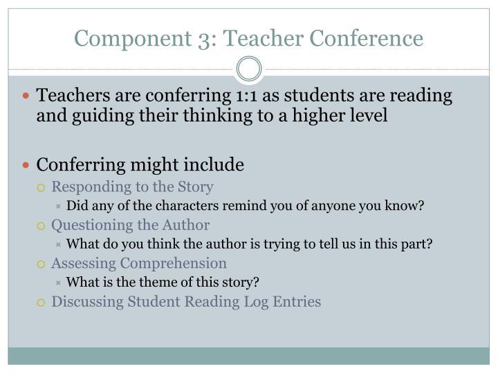 Component 3: Teacher Conference