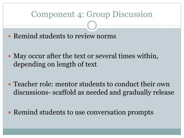 Component 4: Group Discussion