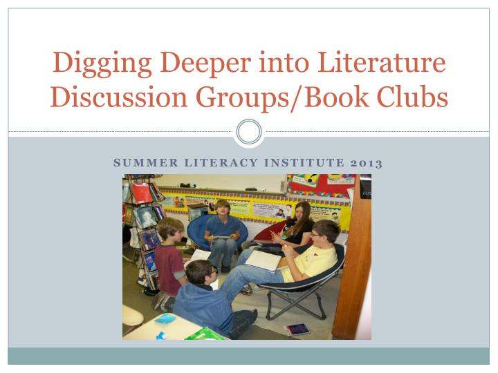digging deeper into literature discussion groups book clubs