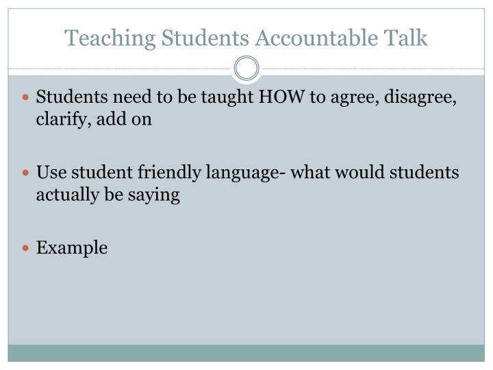 Teaching Students Accountable Talk