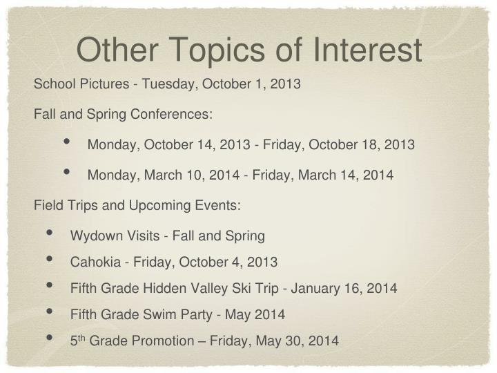 Other Topics of Interest