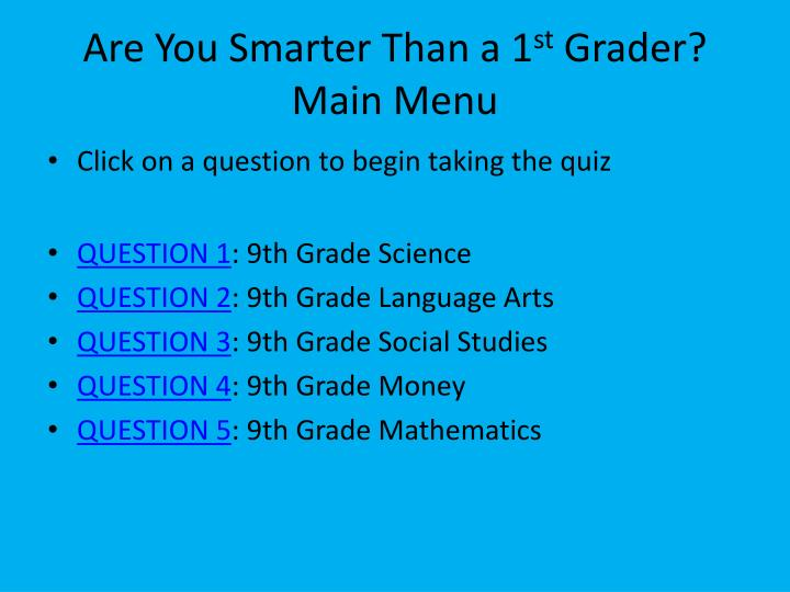 Are you smarter than a 1 st grader main menu