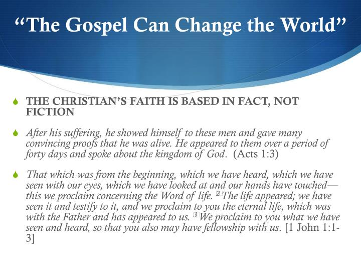 The gospel can change the world1