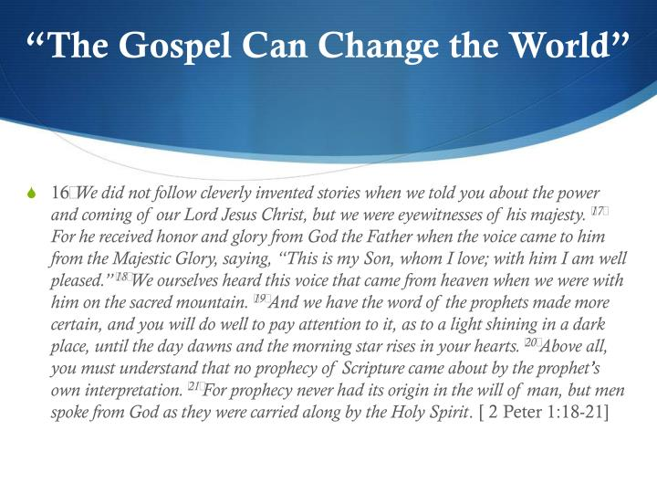 The gospel can change the world2