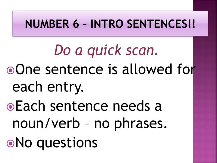 Number 6 – intro sentences!!