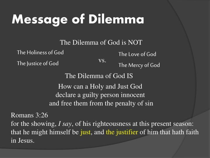 Message of Dilemma