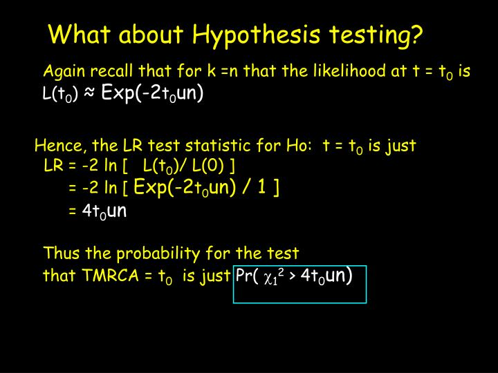 What about Hypothesis testing?