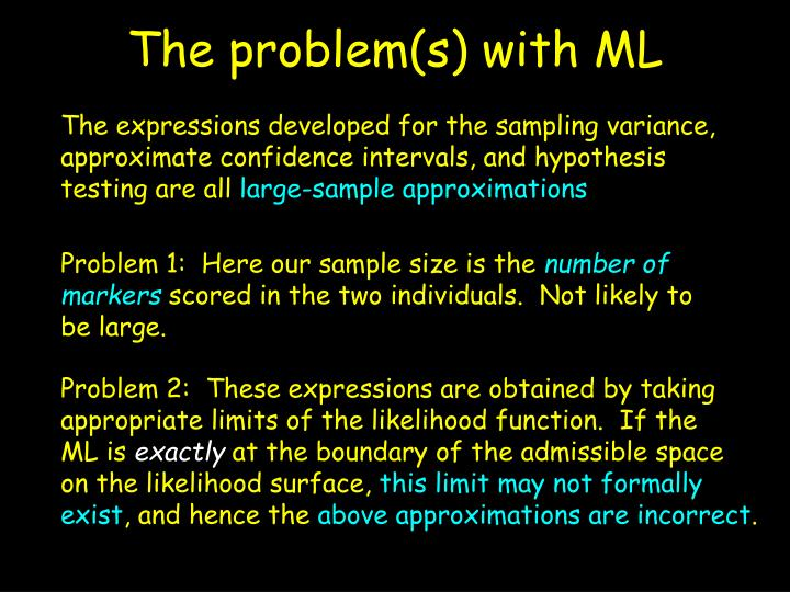 The problem(s) with ML