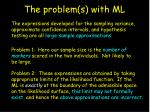 the problem s with ml