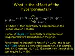 what is the effect of the hyperparameter