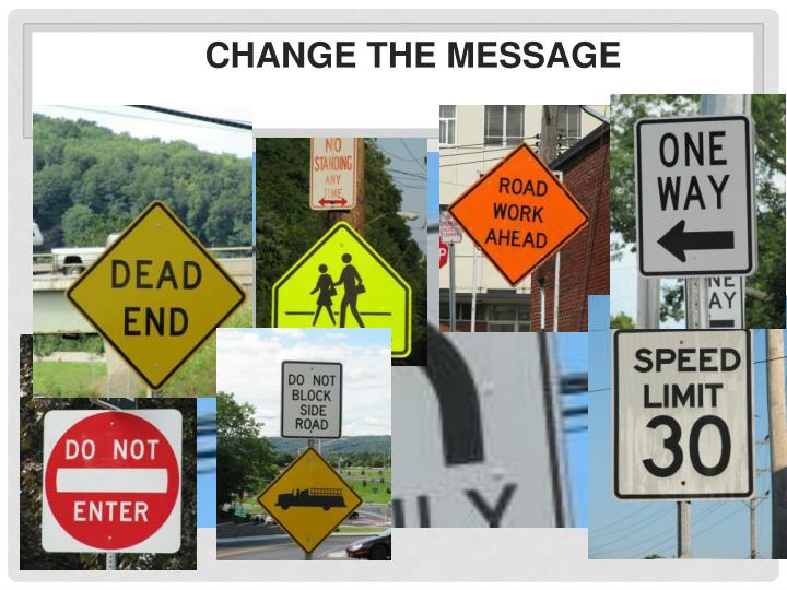 Change the Message