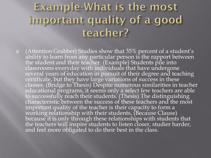 Example-What is the most important quality of a good teacher?