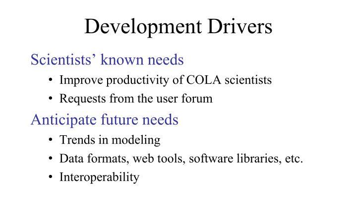Development Drivers