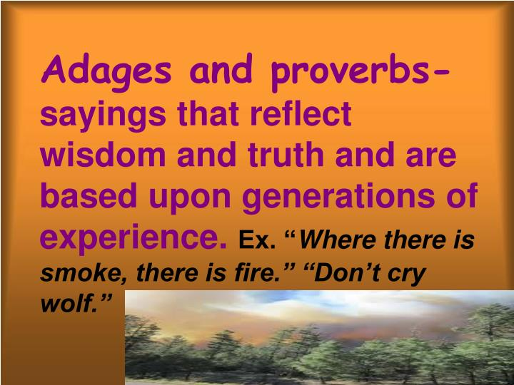Adages and proverbs-