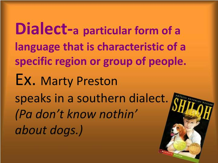 Dialect-