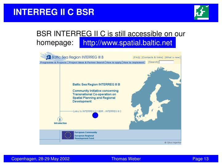 BSR INTERREG II C is still accessible on our homepage: