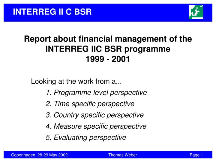 Report about financial management of the interreg iic bsr programme 1999 2001