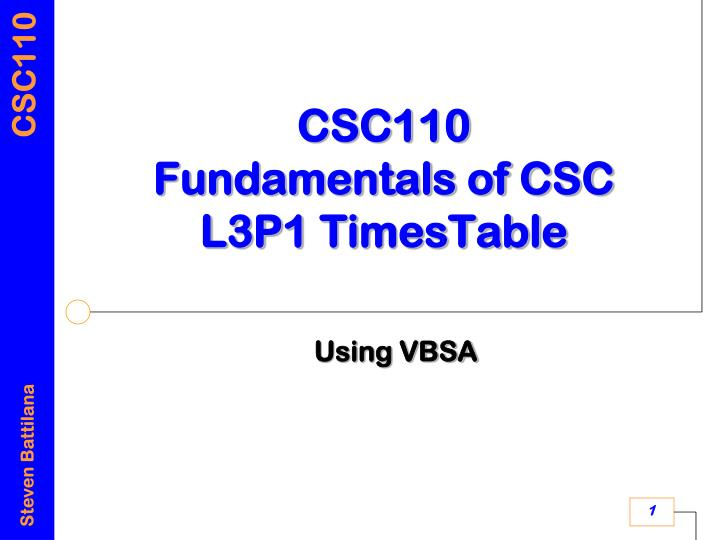 Csc110 fundamentals of csc l3p1 timestable