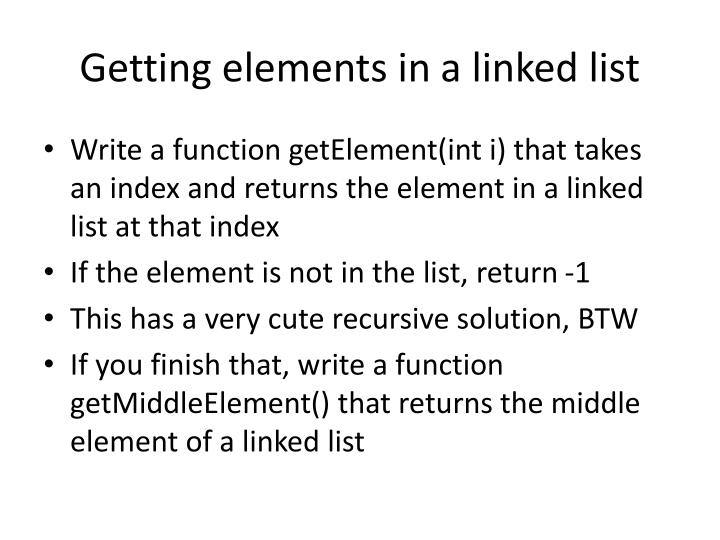 Getting elements in a linked list