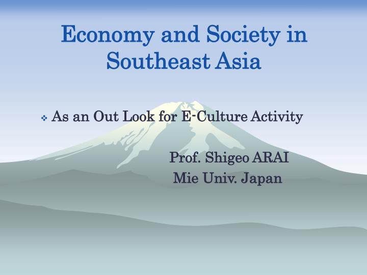 economy and society in southeast asia
