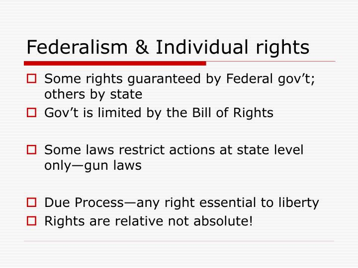 Federalism & Individual rights