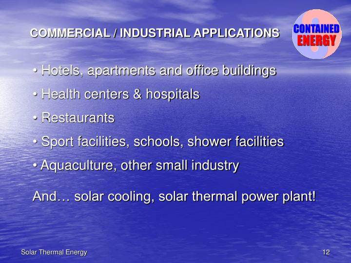COMMERCIAL / INDUSTRIAL APPLICATIONS