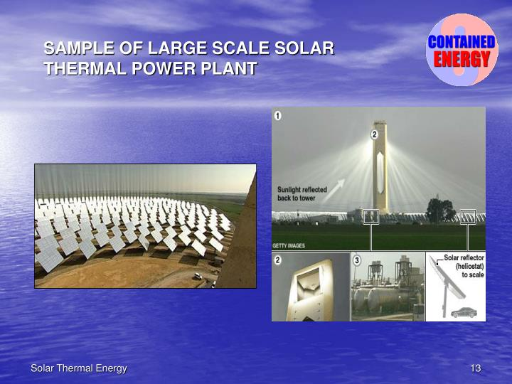 SAMPLE OF LARGE SCALE SOLAR THERMAL POWER PLANT