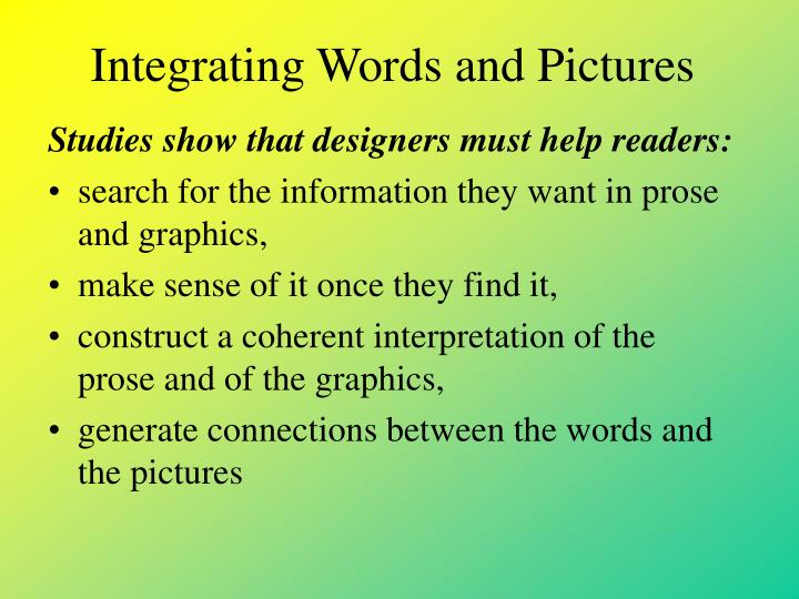 Integrating Words and Pictures