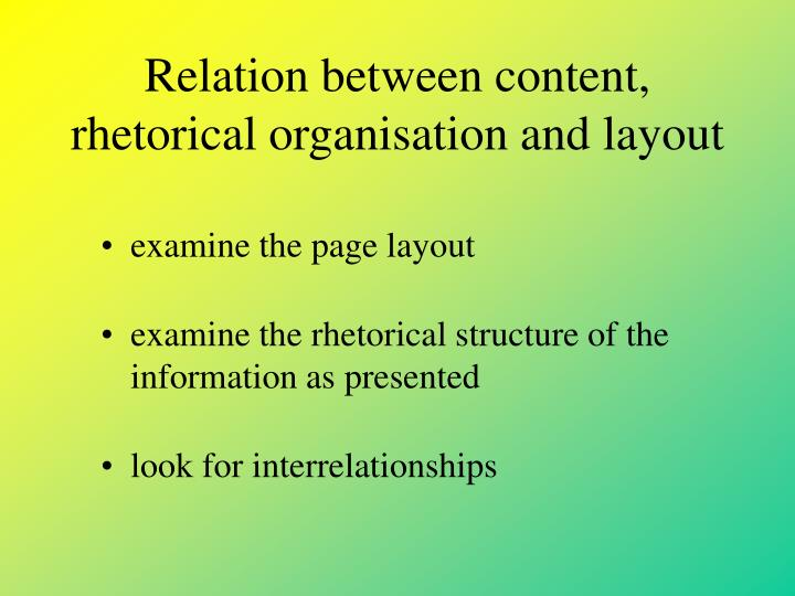 Relation between content, rhetorical organisation and layout