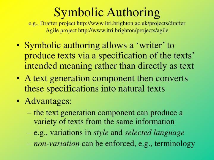 Symbolic Authoring