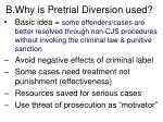 b why is pretrial diversion used