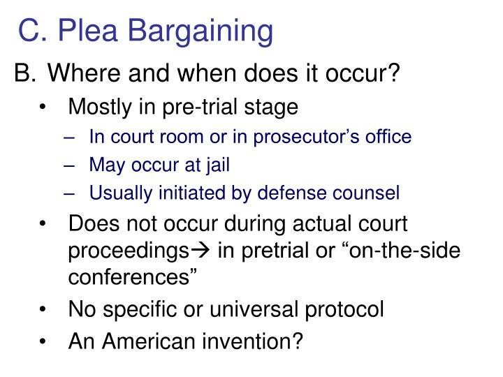 C. Plea Bargaining