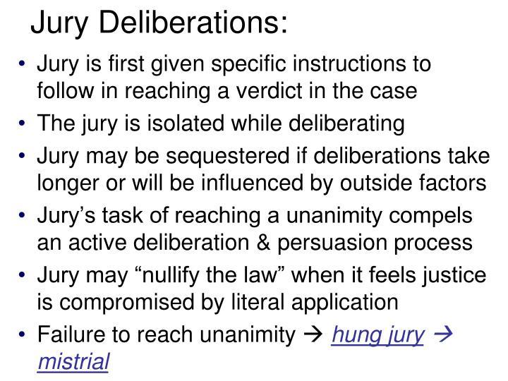 Jury Deliberations:
