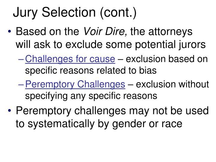 Jury Selection (cont.)