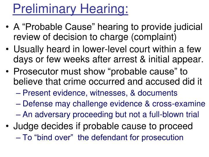 Preliminary Hearing: