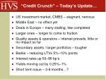 credit crunch today s update