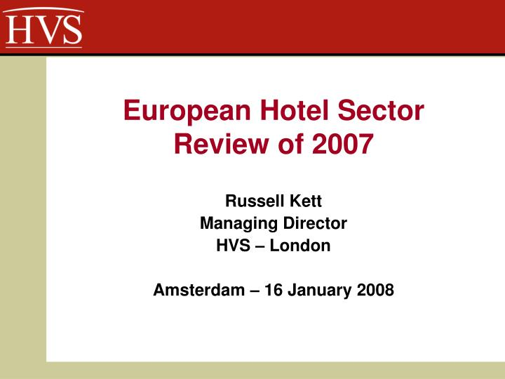 european hotel sector review of 2007