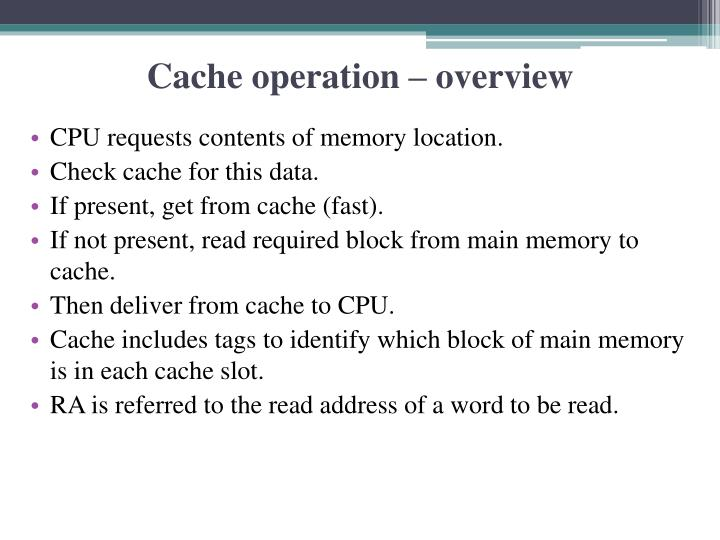 Cache operation – overview