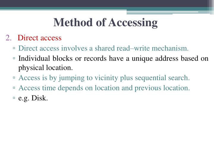 Method of Accessing