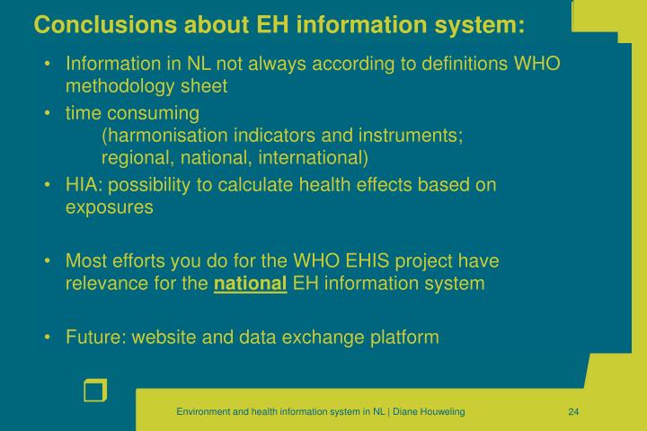 Conclusions about EH information system: