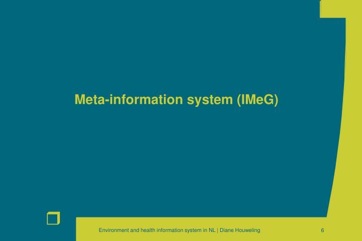 Meta-information system (IMeG)