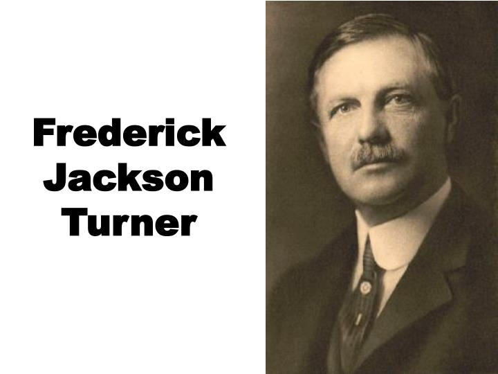 fredrick jackson turners thesis For this reason, some see the turner thesis as the impetus for a new wave in the history of united states imperialism 7 given what you read about frederick jackson turner why do you think he is widely regarded as one of the most influential american historians of the early 20th century.