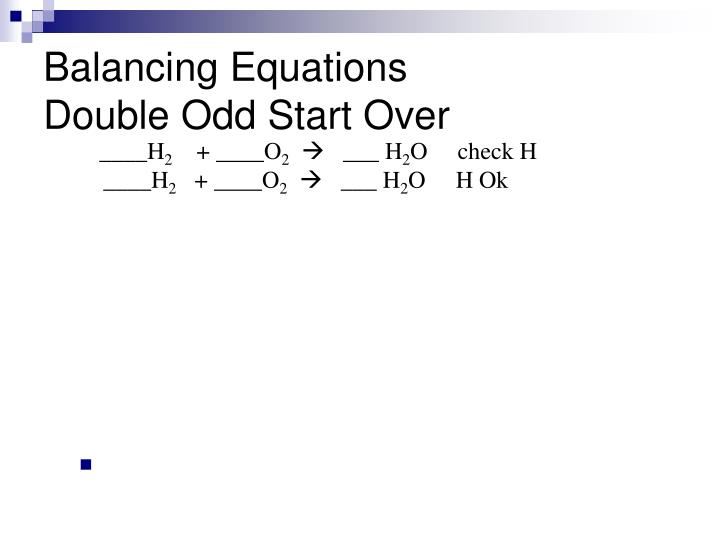 Balancing equations double odd start over2