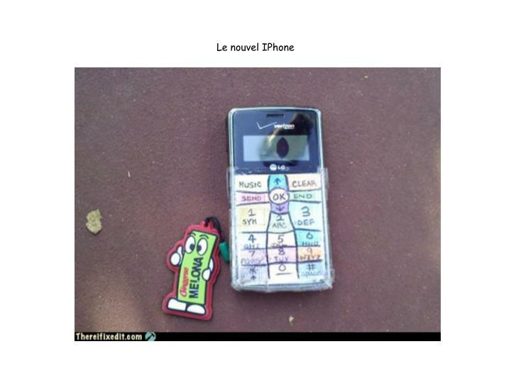 Le nouvel IPhone