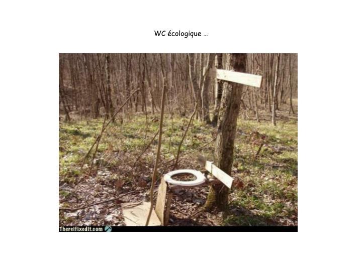 WC écologique …